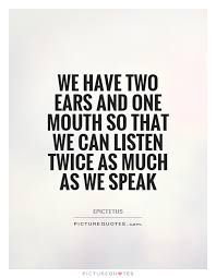 2 ears 1 mouth
